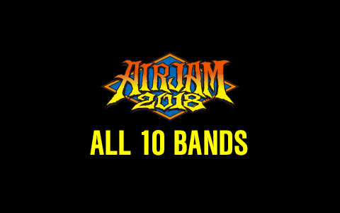 AIR JAM 2018 ALL 10 BANDS